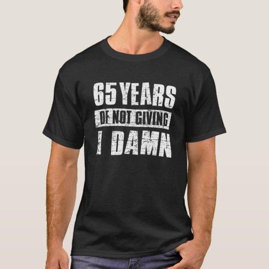 65 years T-Shirt