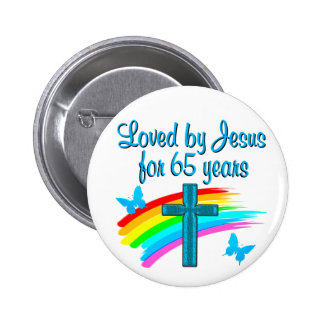 65 YR OLD BLESSING 6 CM ROUND BADGE