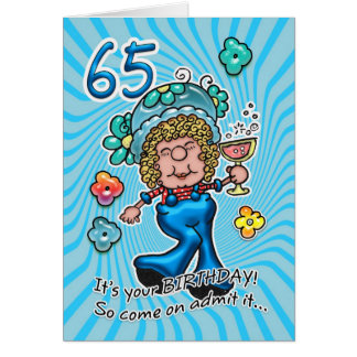 65th Birthday Card - Fun Lady With Glass Of Wine