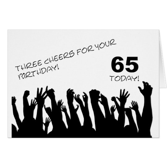65th Birthday card with cheering waving crowds.