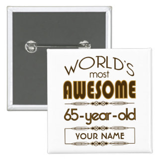65th Birthday Celebration World Best Fabulous 15 Cm Square Badge