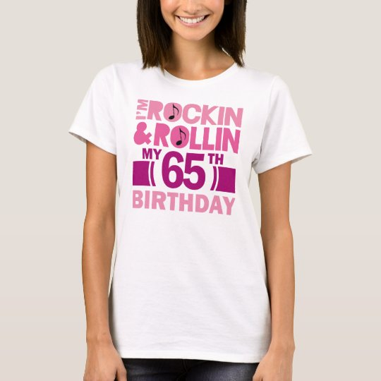 65th Birthday Gift Idea For Female T-Shirt