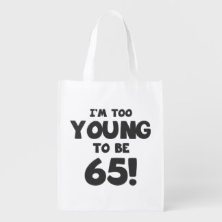 65th Birthday Humor Reusable Grocery Bag