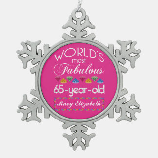 65th Birthday Most Fabulous Colorful Gems Pink Pewter Snowflake Decoration
