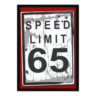65th Birthday Party Grungy Speed Limit Sign 13 Cm X 18 Cm Invitation Card