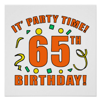 65th Birthday Party Time Poster