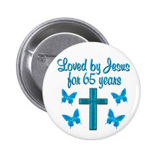65TH LOVE JESUS 6 CM ROUND BADGE