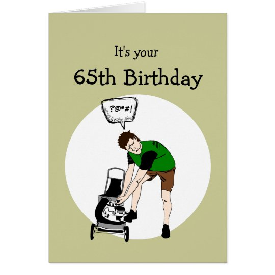 65th Sixty-fifth Birthday Funny Lawnmower Insult Card