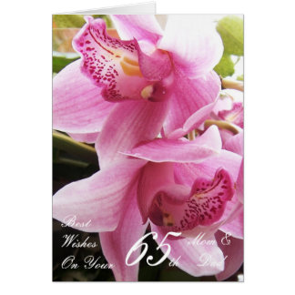 65th Wedding Anniversary Mom & Dad Pink Orchids Card
