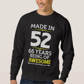 66th Birthday Gift Costume For 66 Years Old. Sweatshirt