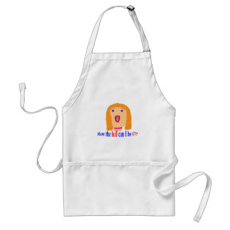 67 How the hell Standard Apron