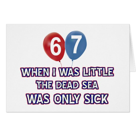 67 year old dead sea birthday designs card