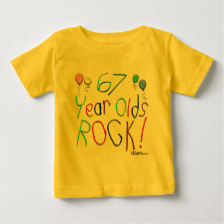 67 Year Olds Rock ! Tee Shirts