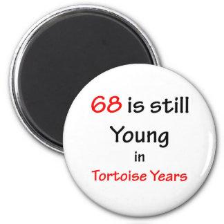 68 Tortoise Years 6 Cm Round Magnet