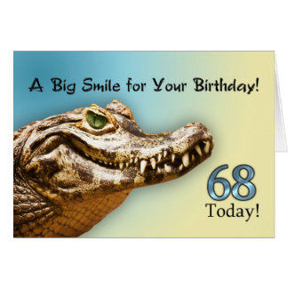 68th  Birthday card with a smiling alligator