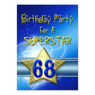68th Birthday party Invitation for a Superstar.