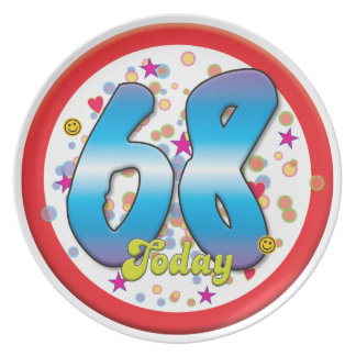 68th Birthday Today Dinner Plates