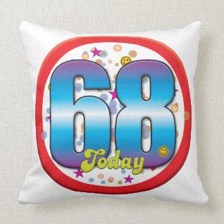 68th Birthday Today v2 Throw Pillow