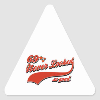 69 never looked so good triangle sticker