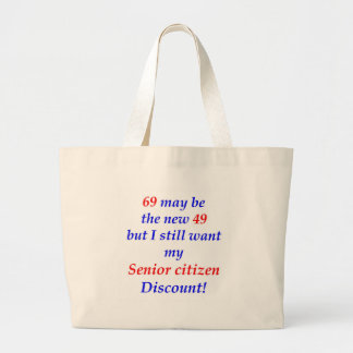 69 Senior Citizen Jumbo Tote Bag