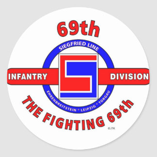 """69TH INFANTRY DIVISION """"THE FIGHTING 69TH"""" ROUND STICKER"""