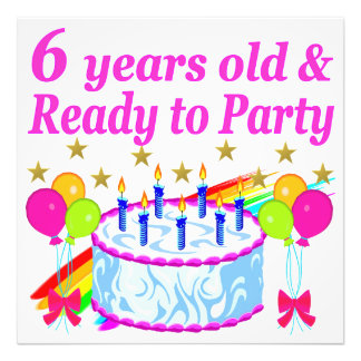 6 YEARS OLD AND READY TO PARTY BIRTHDAY GIRL PHOTO PRINT