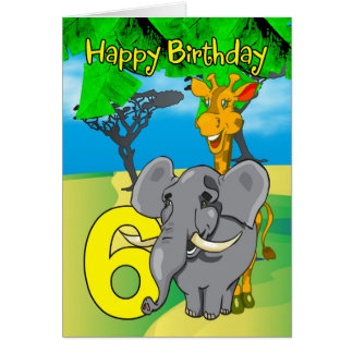 6th Birthday Card - Elephant, Giraffe, Jungle