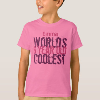 6th Birthday Gift World's Coolest 6 Year Old Girl T-Shirt