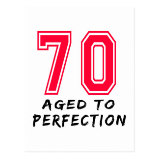 70 Aged To Perfection Birthday Design Postcard