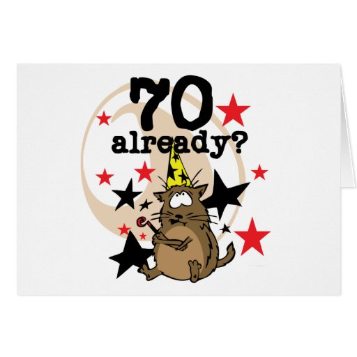 70 Already Birthday Greeting Cards