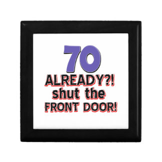 70 Already ?! Shut The Front Door ! Small Square Gift Box