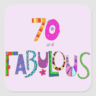 70 and Fabulous 70th Birthday Square Sticker
