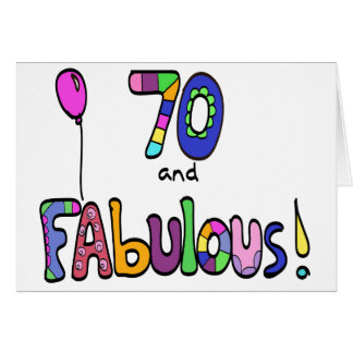 70 and Fabulous, Happy 70th Birthday, Balloon Card