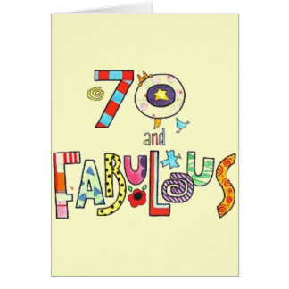 70 and Fabulous - Happy 70th Birthday Greeting Card