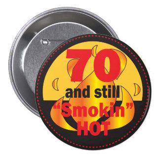 70 and Smokin Hot Button