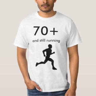 70+ and Still Running T-Shirt