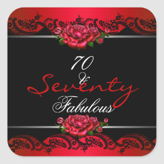 70 & Fabulous 70th Birthday Party Red Roses Square Sticker