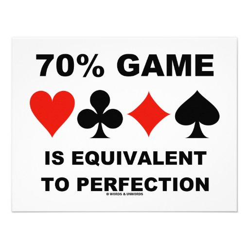 70% Game Is Equivalent To Perfection (Card Suits) Custom Announcement