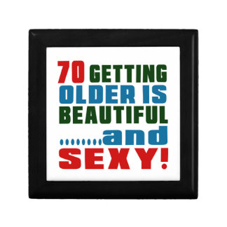 70 getting older is beautiful and sexy small square gift box
