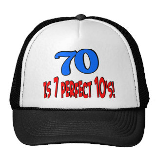 70 is 7 perfect 10 s BLUE Trucker Hats