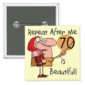 70 is Beautiful Tshirts and gifts 15 Cm Square Badge