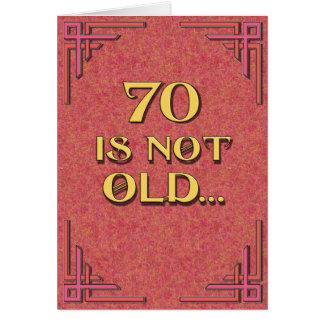 70 is not old greeting card