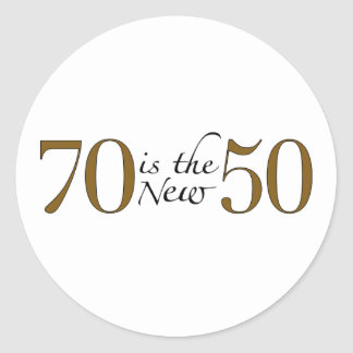 70 Is The New 50 Stickers