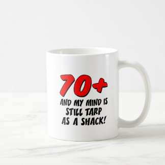 70 Mind Still Tarp As Shack Mug