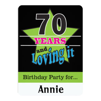 70 Years and Loving it! 13 Cm X 18 Cm Invitation Card
