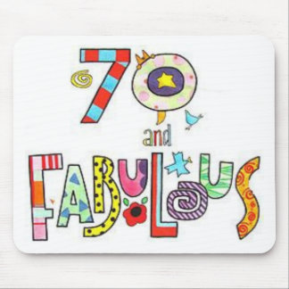 70 Years Old and Fabulous Birthday Mouse Mat