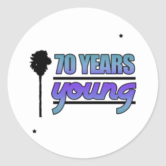 70 Years Young (Birthday) Round Sticker