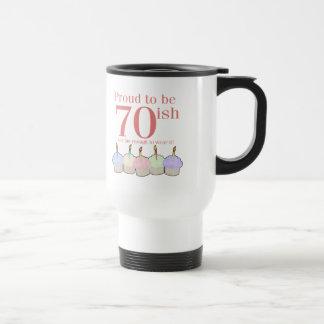 70ish Birthday Travel Mug
