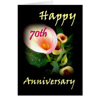 70th Anniversary with Calla Lilies Greeting Card