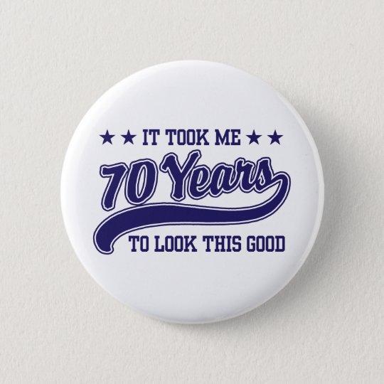 30235cb42d 70th Birthday 6 Cm Round Badge   Zazzle.co.uk